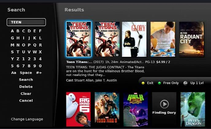 10 Movies On Demand keypad. Using your Arrow Keys, enter the program title or portion of the title to be searched. When complete, Arrow to Search and press OK.