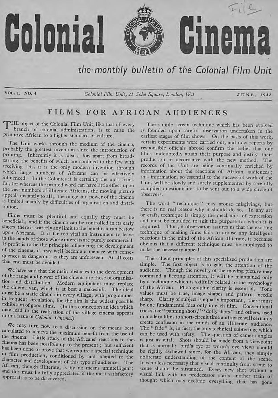 I D DDla I IDella the monthly bulletin of the Colonial Film Unit VOL. I. NO.4 Colonial Film Unit, 21 Soho Square, London, W.