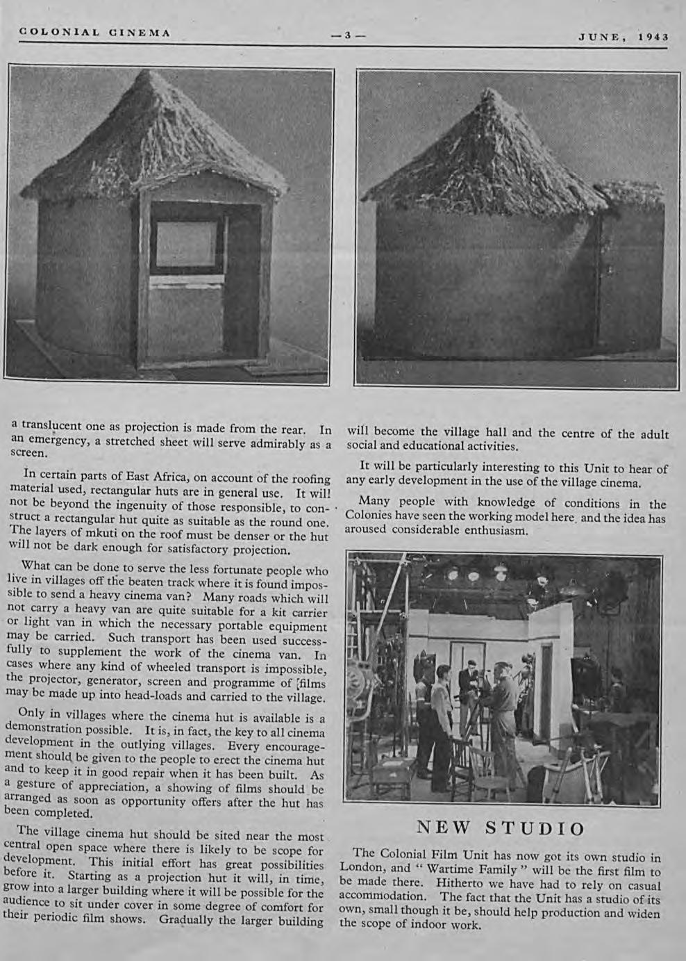 COLONIAL CINEMA -3- JUNE. 1943 a translucent' one as projection is made from the rear. In an eme;gency, a stretched sheet will serve admirably as a Screen.