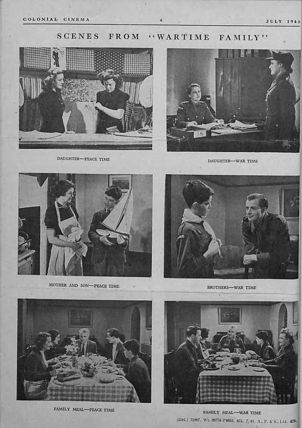 "COLONIAL CINEMA 4 JULY 1943 SGENES FROM ""WARTIME FAMILY""."