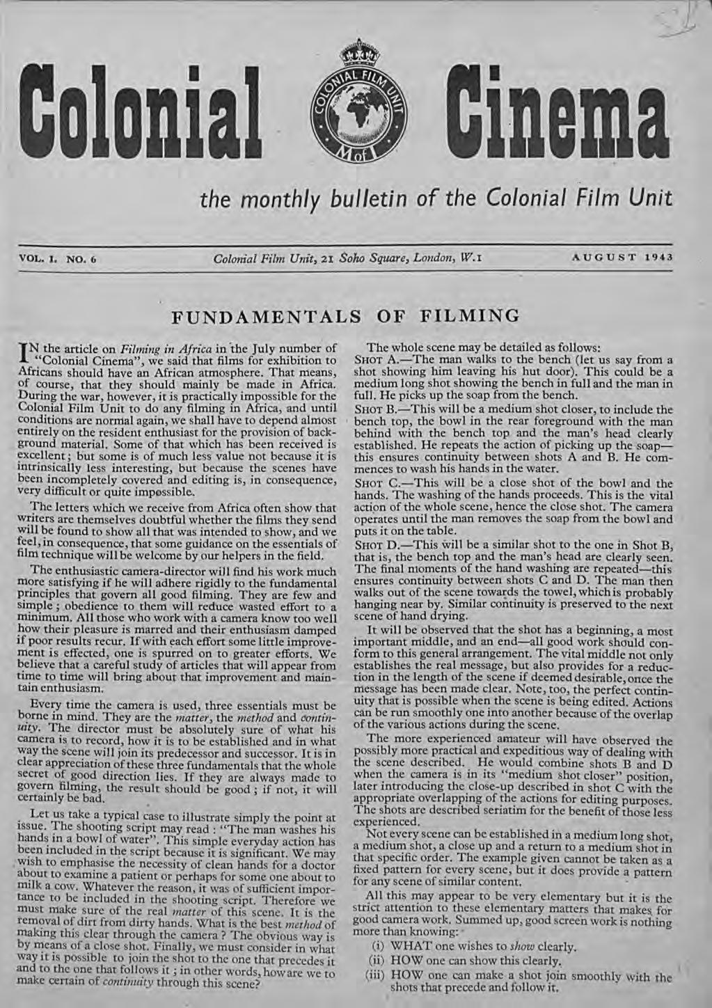 IDema the monthly bulletin of the Colonial Film Unit VOL. I. NO.6 Colonial Film Unit, 21 Soho Square, London, W.