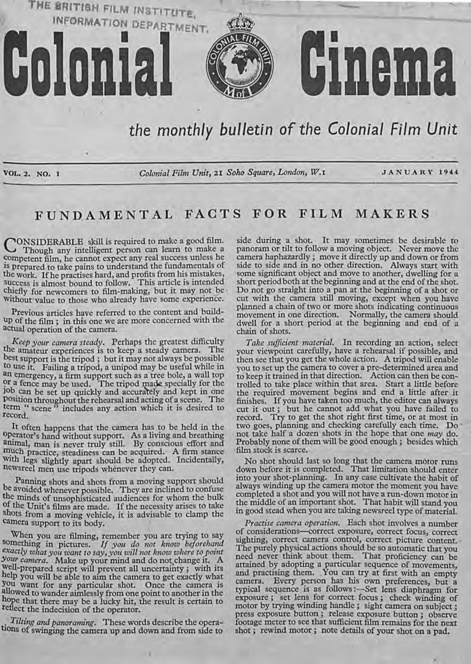 / - I.Dema the monthly bulletin of the Colonial Film Unit VOL. 2. NO. 1 Colonial Film Unit, 21 Soho Square, London, W.I JANUARY 194,4 FUND.