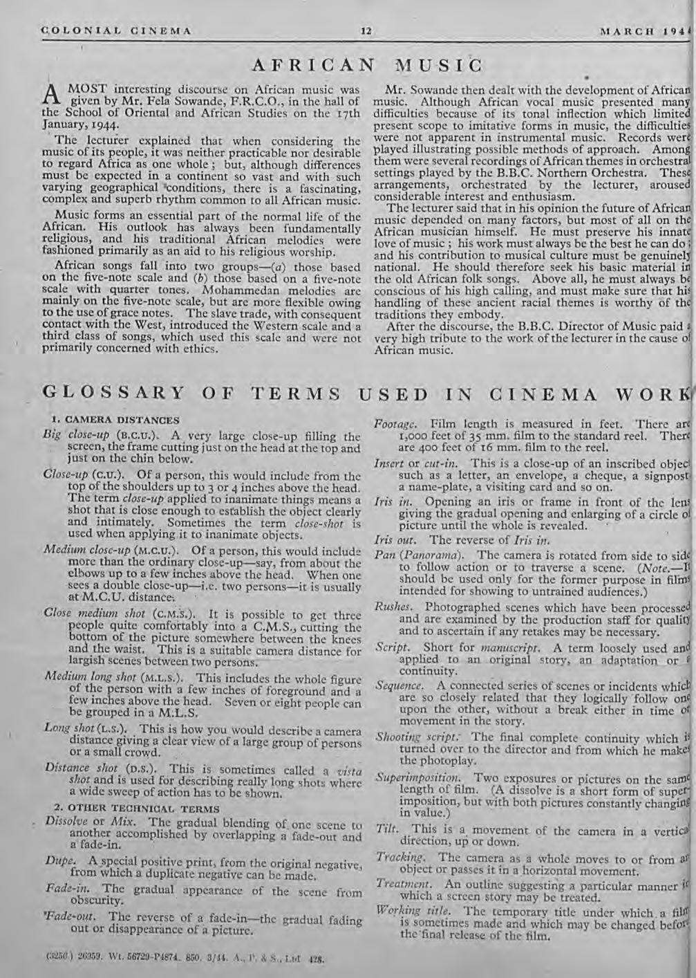 C,OLONIAL CINEMA 12 MARCH 1944 ia AFRICAN MOST interesting discourse on African music was given by Mr. Fela Sowande, F.R.e.O., in the hall of the School of Oriental and African Studies on ther 7th January, r944.