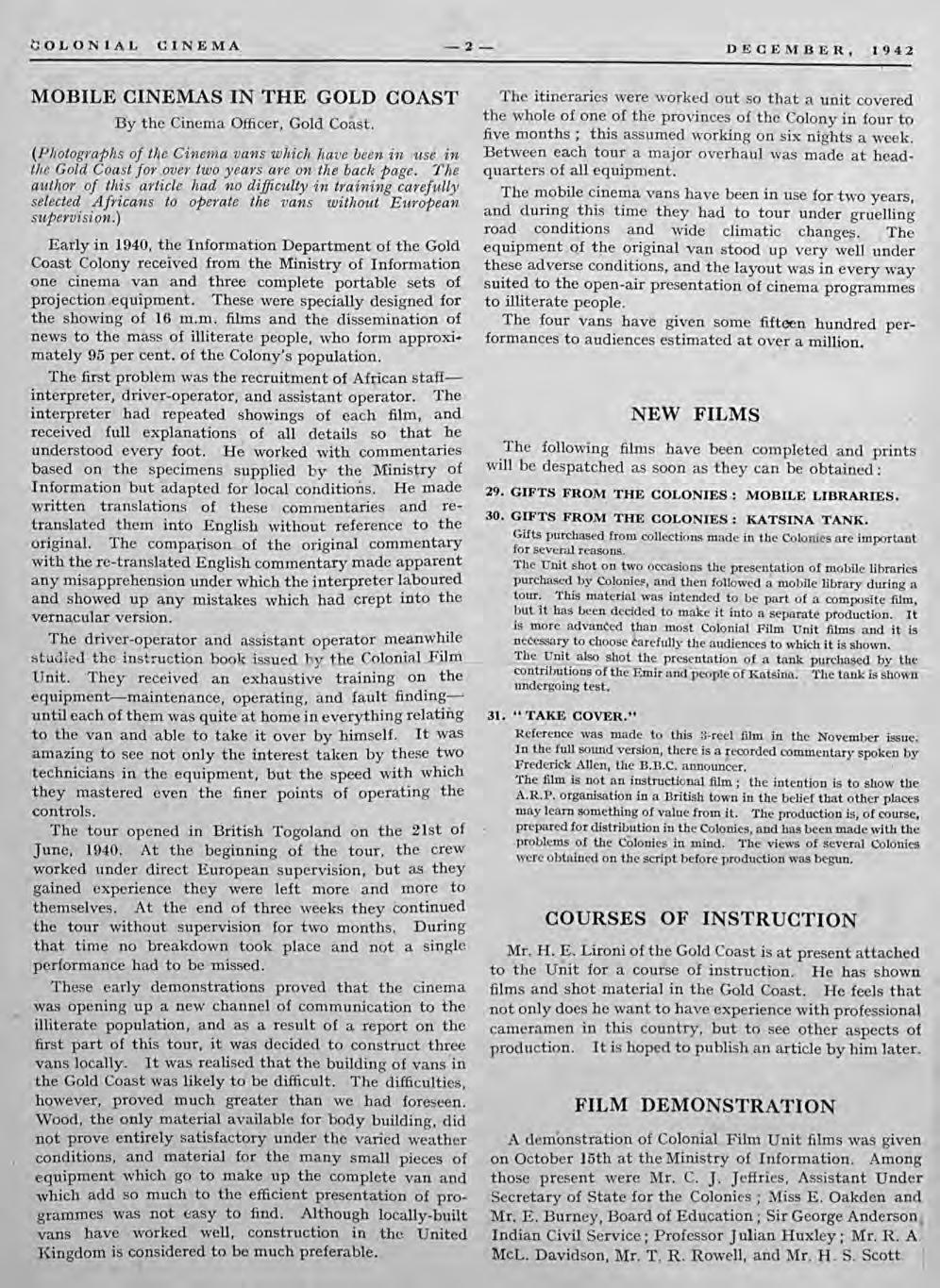 COLONIAL CINEMA -2- DECEMBER, 1942 MOBILE CINEMAS IN THE GOLD COAST By the Cinema Officer, Gold Co'st.