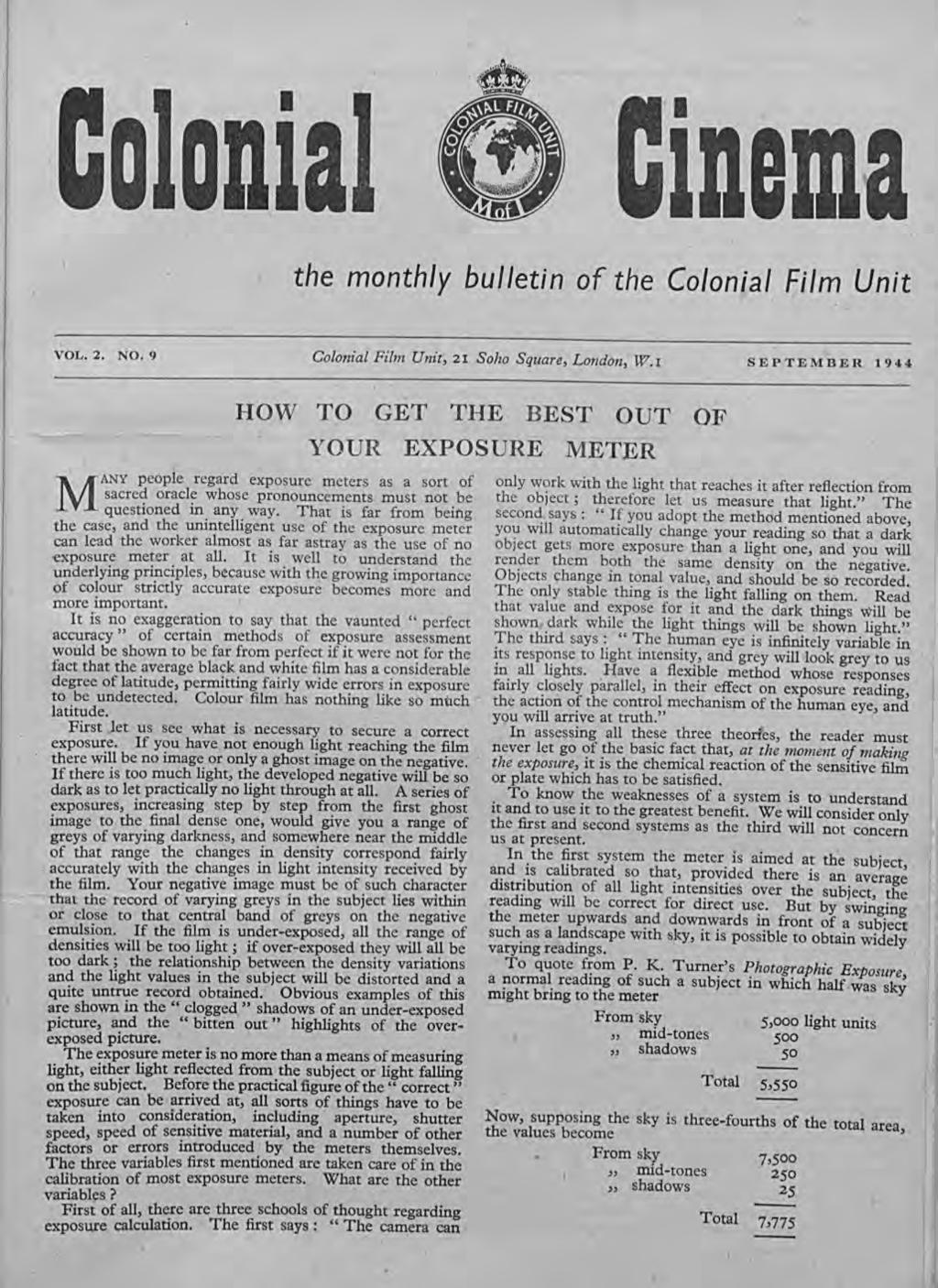 I' a on,la I Inem 1 ) the monthly bulletin of the Colonial Film Unit VOL.2. NO.9 Colonial Film Unit, 21 Soho Square, London, W.