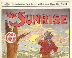 Edition of 2000 copies only. 12 Senator E. FINDLEY (editor and publisher). $850 The Sunrise, Souvenir of the Labour Fair 1908. Melbourne, D. W. Paterson Co., 1908.