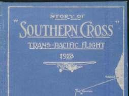 "22 C.E. KINGSFORD-SMITH & C.T.P. ULM. $120 Story Of ""Southern Cross"" Trans-Pacific Flight 1928."