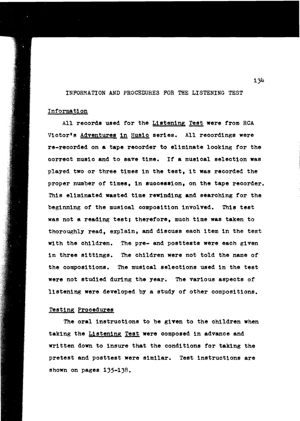 INFORMATION AND PROCEDURES FOR THE LISTENING TEST 134 Information All records used for the Listening ~ were from RCA Viotor's Adventures!n Music series.