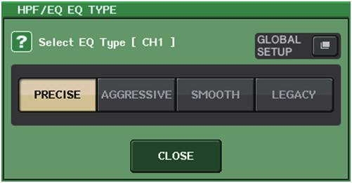 EQ and Dynamics EQ and Dynamics Simultaneously setting EQ type You can now set the EQ type simultaneously for all channels or all racks in the HPF/EQ window or the PEQ EDIT window.