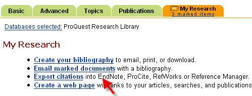 EndNote Basics 3 Export Citations directly into EndNote: Proquest Research Library 1. Go to VERA and type Proquest in search box, open Proquest Research Library. 2.