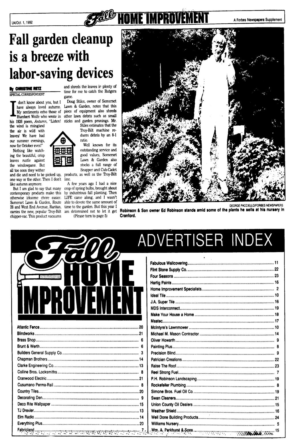 U4/0ct. 1,1992 OMEMPRO A Forbes Newspapers Supplement Fall garden cleanup is a breeze with labor-saving devices y CHMSTMEREVZ SPECAL CORRESPONDENT don't know about you, but! have always loved autumn.