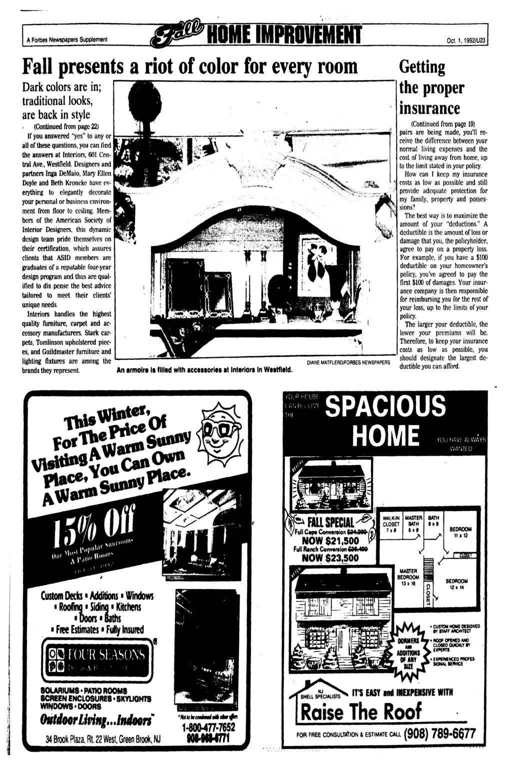 A Forbes Newspapers Supplement HOME MPROVEMENT Oct. 1.1992/U23 Fall presents a riot of color for every room Dark colors are in; traditional looks, are back in style.