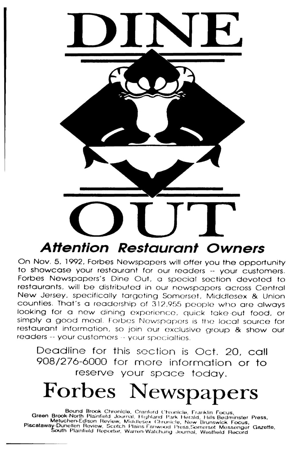 UT Attention Restaurant Owners On Nov. 5, 1992, Forbes Newspapers will offer you the opportunity to showcase your restaurant for our readers -- your customers.