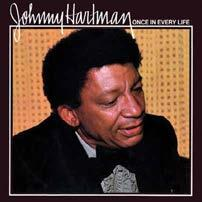 00 TWO LPs 45 RPM ALso available on 33 1/3 AND HYBRID MONO SACD Johnny Hartman ONCE IN EVERY LIFE Mastered by Kevin Gray This is definitely one you re not going to