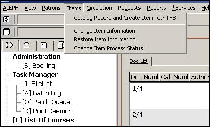 6.1.3 Changing Item Information Use the Change Item Information and Restore Item Information options under Items on the Circulation client menu