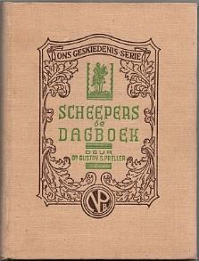 234. Preller, Gustav S. (introduction and notes): Scheepers se Dagboek en die Stryd in Kaapland (1 Okt. 1901-18 Jan.