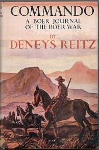 "by Faber in 1929. ""A book of surpassing interest and strength... sheer breathless adventure."" - Spectator R100 [441] 261. Reitz, Deneys: Commando."