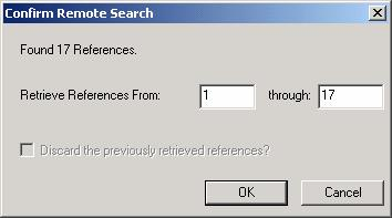 22 Endnote 7 Figure 14. Search window for a remote search Figure 15. Confirm remote search window 3.6.3 Retrieve references from the catalogue into an EndNote library 1.