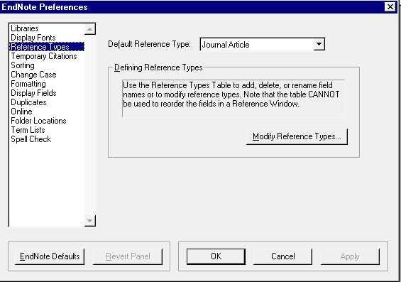 Modifying or Creating Reference Types EndNote comes with a number of reference types preset (Journal Article, Book chapter etc.