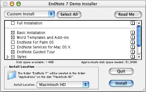 Custom Installation If you are short on disk space, you can use the Custom Install option to install a minimal version of EndNote.