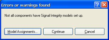 Before Running Signal Integrity In order to run a successful Signal Integrity analysis of the design and obtain accurate results, the following has to be performed before running the analysis.