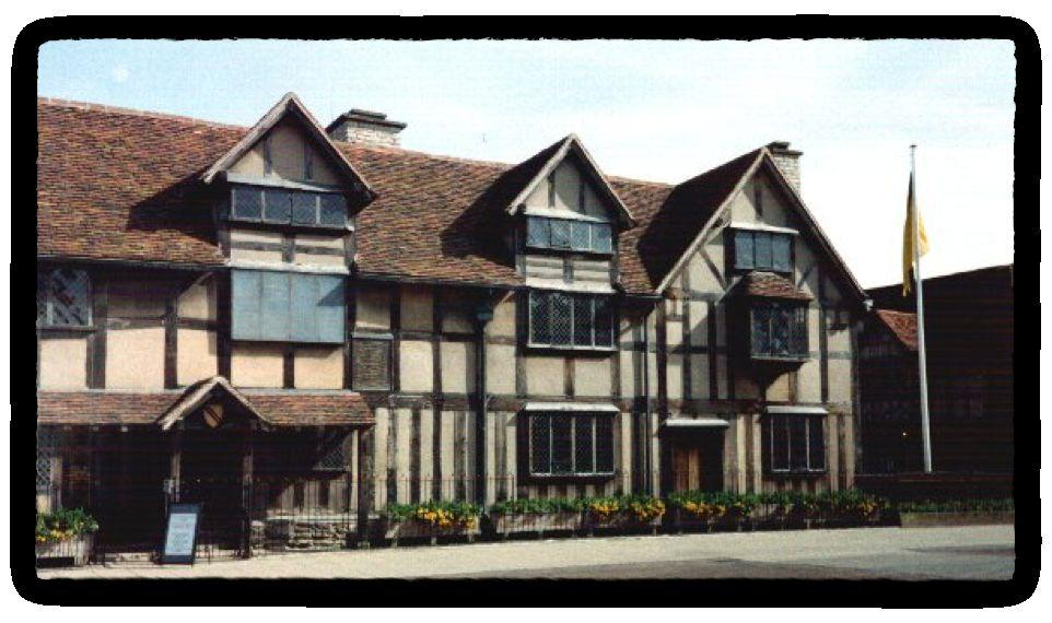 Shakespeare s home,