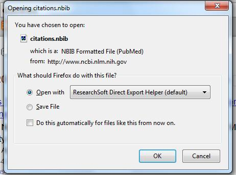 If you are searching PubMed using Firefox you will see the below pop-up box once you click on the Create File button.