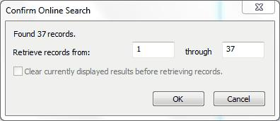 A pop-up window with Confirm Online Search in the title bar appears (Figure 34). 4. Click on the OK button Figure 34. Confirm Online Search window 3.15.
