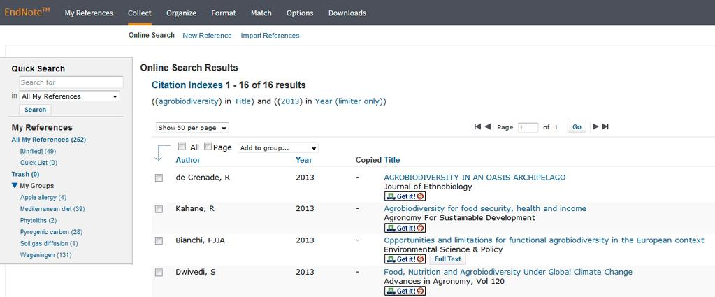 Figure 64. Results for search on agrobiodiversity in 2013 in Web of Science Core Collection In the drop-down menu Add to group... you can choose a (new) group to add selected references to.