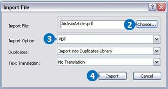 Adding References from Native PDF From the Menu bar, click on File Import File. Click Choose and locate the native PDF file. Select PDF from the Import Option pull down menu. Click Import.