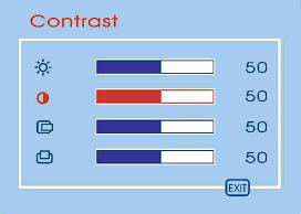 If Contrast is selected, use Up ( ) or Down ( ) buttons to adjust the setting of contrast. The graphic bar and numerical value at the right corner responds accordingly.