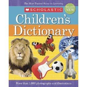 More about the Scholastic Children s Dictionary: Product Details Reading Level: Ages 8 and up Hardcover: 800 pages Publisher: Scholastic Reference; New edition (July 1, 2010) Language: English