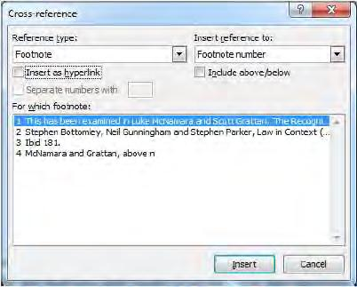 The Cross-reference Dialogue Box in Microsoft Word Return to the footnote to add a pinpoint citation if required.