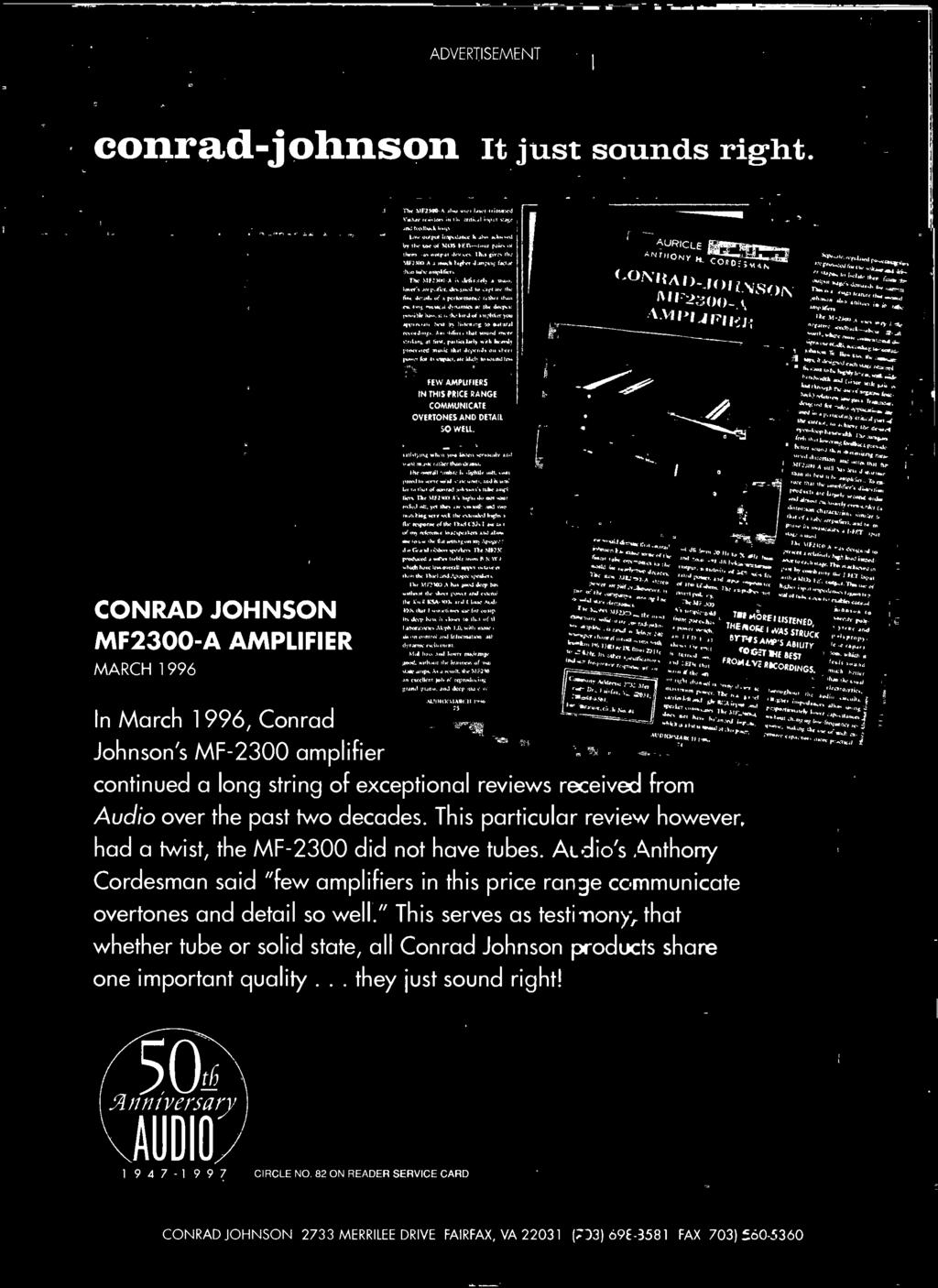 "This particular review however, had a twist, the MF -2300 did not have tubes. AL Aids Anthony Cordesman said ""few amplifiers in this price ran de communicate overtones and detail so well."