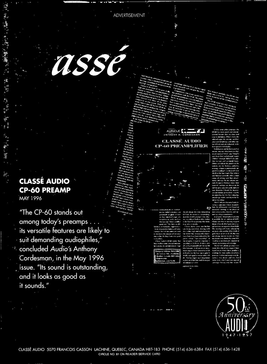 ".. its versatile features are likely to suit demanding audiophiles,"" concluded Audio's Anthony Cordesman, in the May 1996 issue. ""Its sound is outstanding, and it looks as good as it sounds."" *gag."