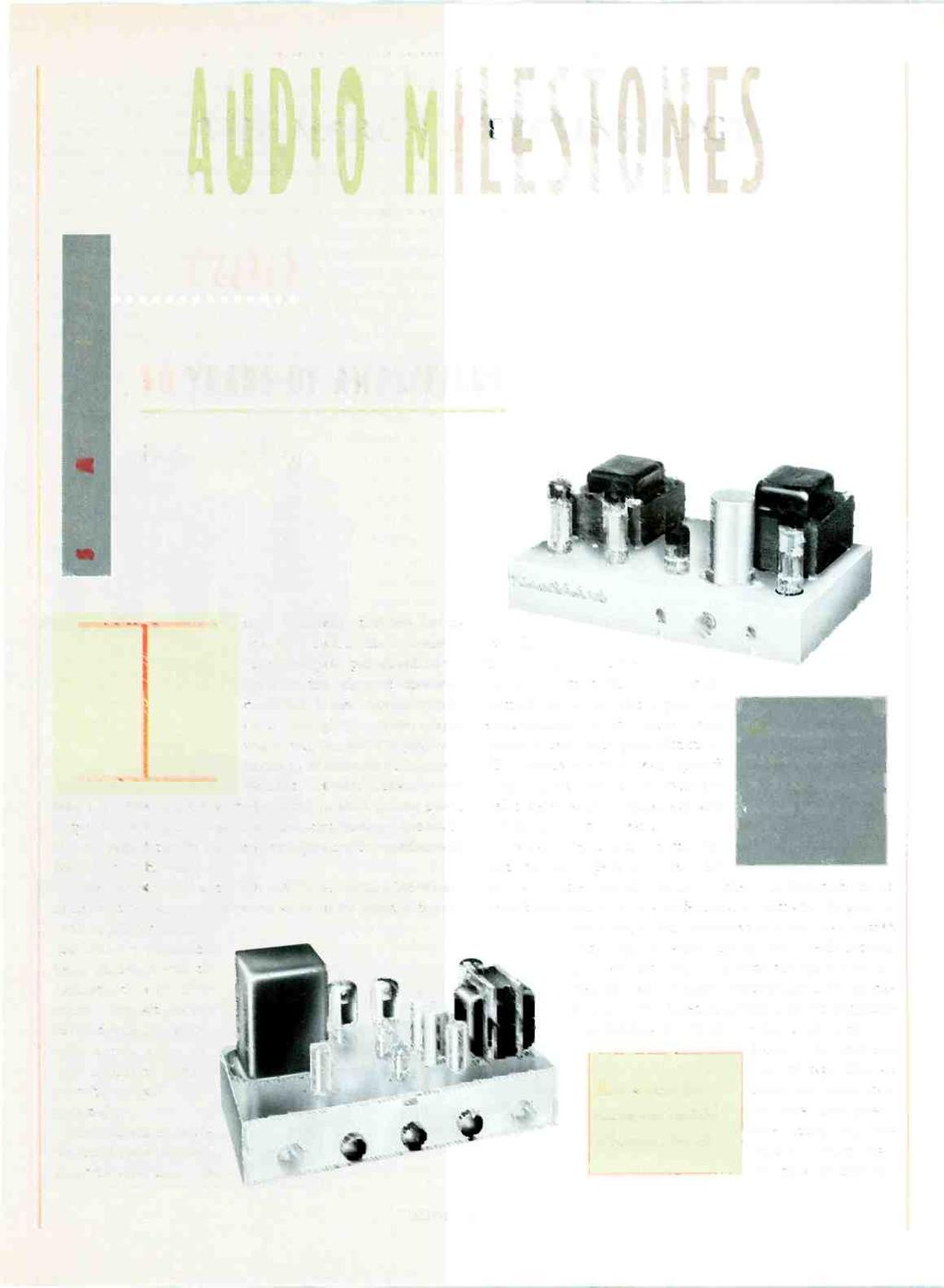 THE MARCH TECHNOLOGY two 50 YEARS 0F AMPLIFIERS oy Bascom King n the beginning, there was the triode.