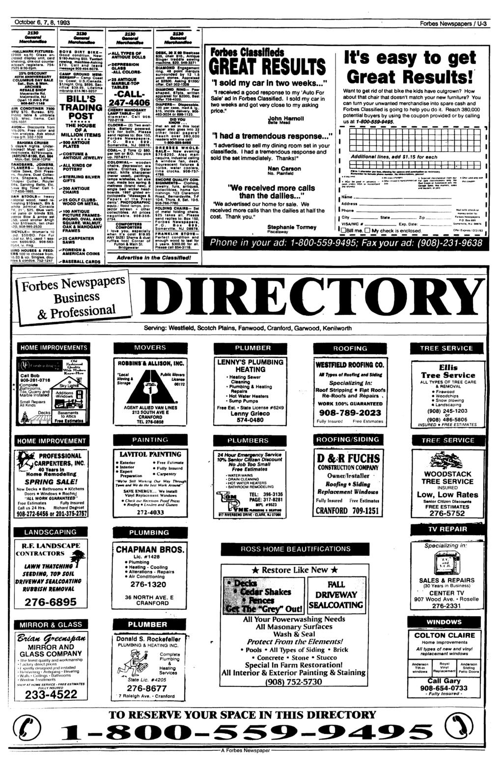 October 6, 7,8,1993 Forbes Newspapers / U-3 asso 2130 2190 31*0 HALLMARK FIXTURES' (2000 sq.lt) Glais enclosed display unit, card shelving, chk-out counter w/cash register*. 754-2525 9:30-2pm.