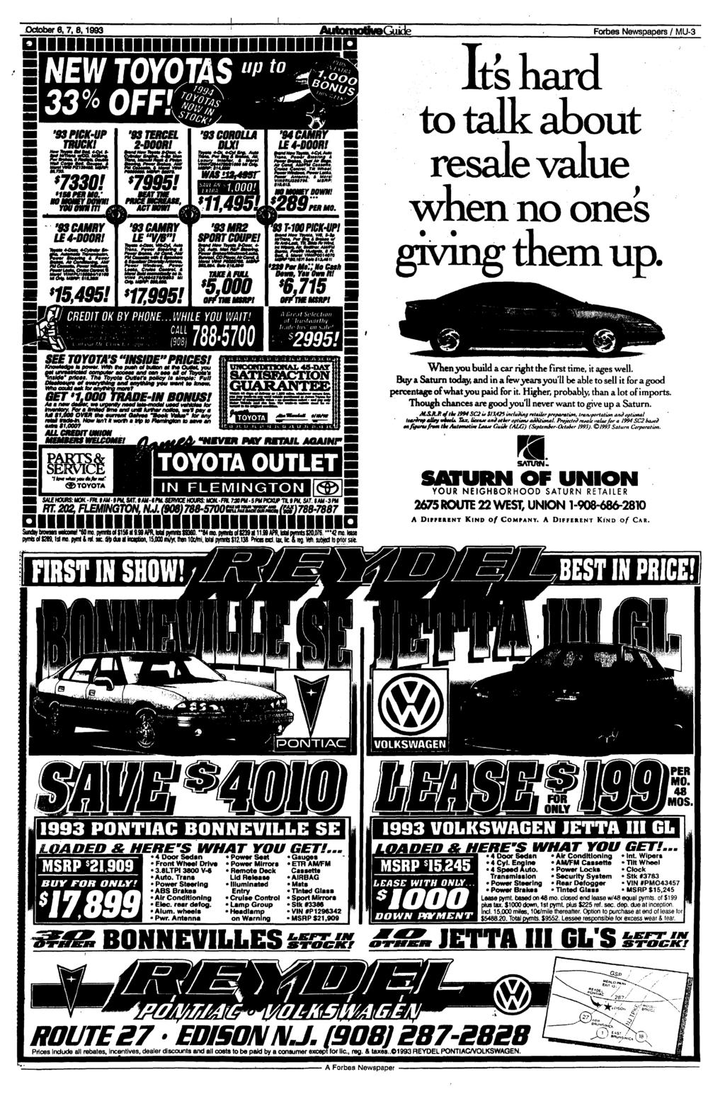 "October 6,7, 8.1993 Forbes Newspapers / MU-3 NEW TOYOTAS u "" '93 PICK-UP TRUCK! S $ 7330! '93CAMRY LE4-D00R! *15,495! s '83TERCEL 2-D00R1 '93CAMRY IF «VM»! '93 COROLLA DLX! '93MR2 SPORT COUPE!"