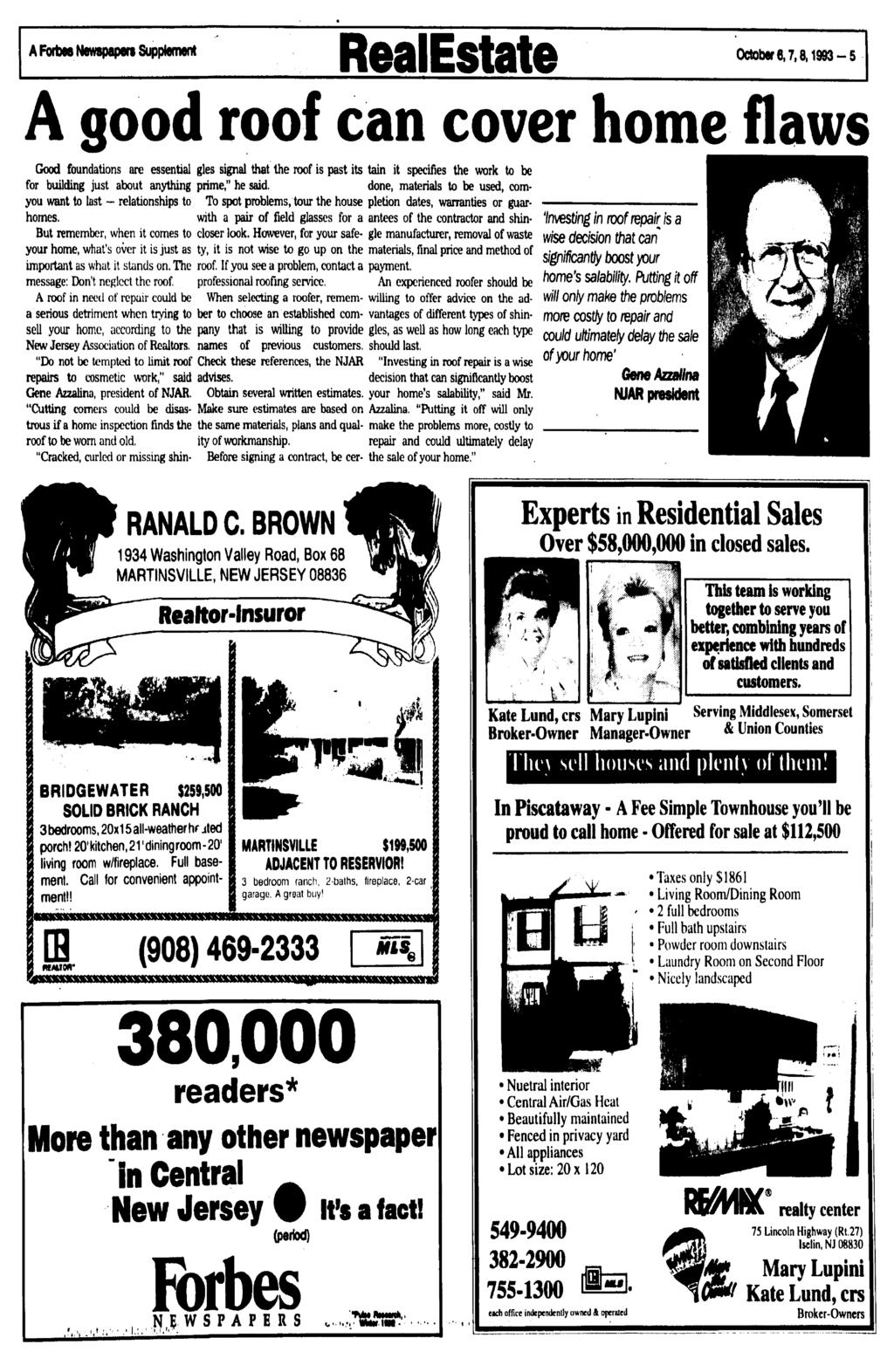 A Forbas Newspapers Supplement RealEstate October 6,7,8,1993-5 A good roof can cover home flaws Good foundations are essential for building just about anything you want to last - relationships to