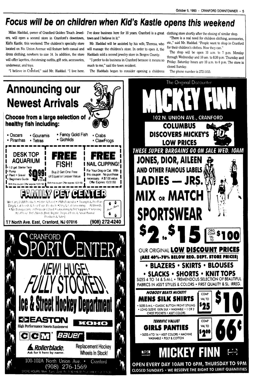 October 5,1993 - CRANFORD DOWNTOWNER - 5 Focus will be on children when Kid's Kastle opens this weekend Milan Haddad, owner of Cranford Golden Touch Jewelers, will open a second store in Cranford's