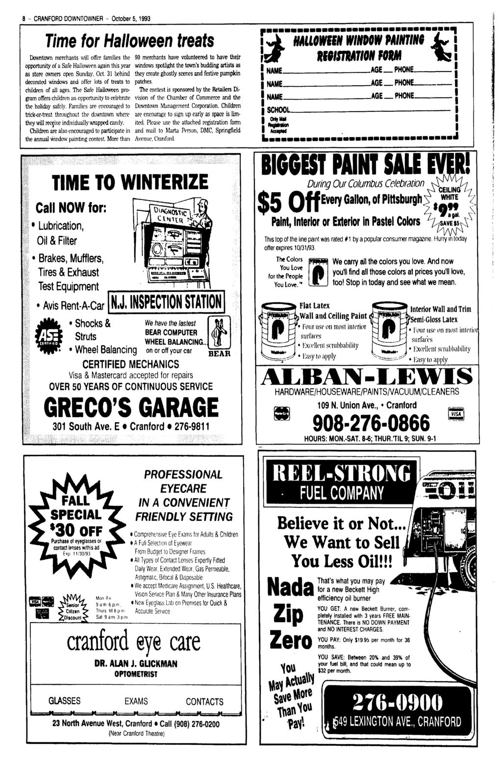 B - CRANFORD DOWNTOWNER - October 5,1993 Time for Halloween treats Downtown merchants will offer families the opportunity of a Safe Halloween again this year as store owners open Sunday, Oct.