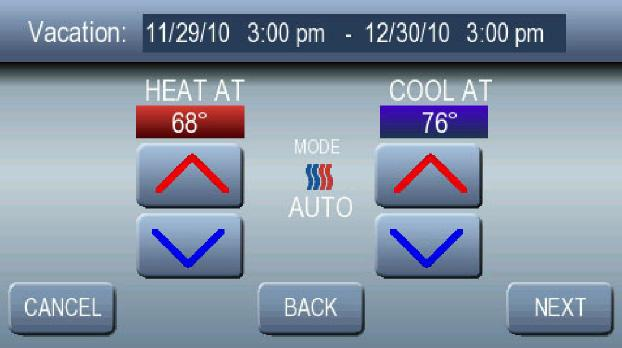 PROGRAMMING THE THERMOSTAT 10. The currently selected vacation mode will be displayed in the center of the screen. See Fig. 36. 11.