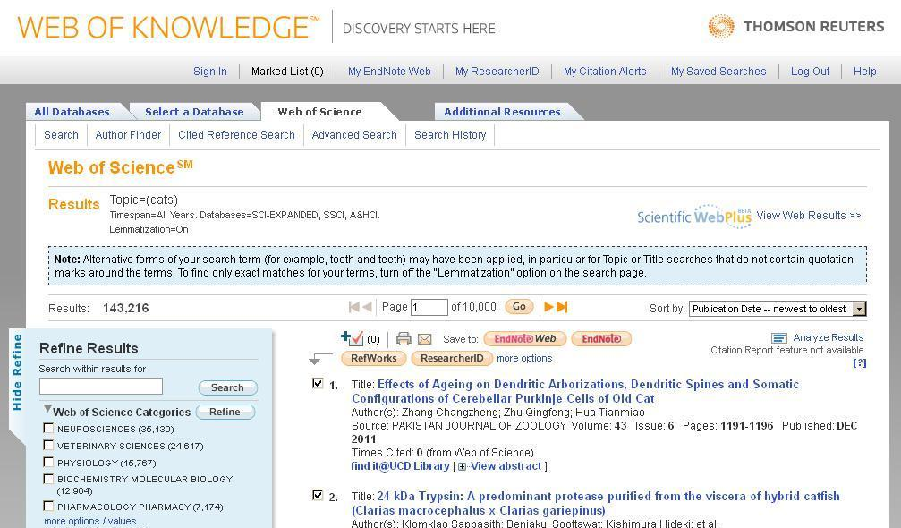 Web of Science (Web of Knowledge) Search for references in Web of Science Select relevant references Click on EndNote If a