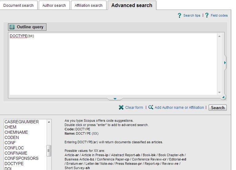 75 75 Advanced Search: Books There are three searchable fields: - Search by document type: Search for DOCTYPE(bk) in advanced search [for items concerning a complete book] - Search for DOCTYPE(ch) in