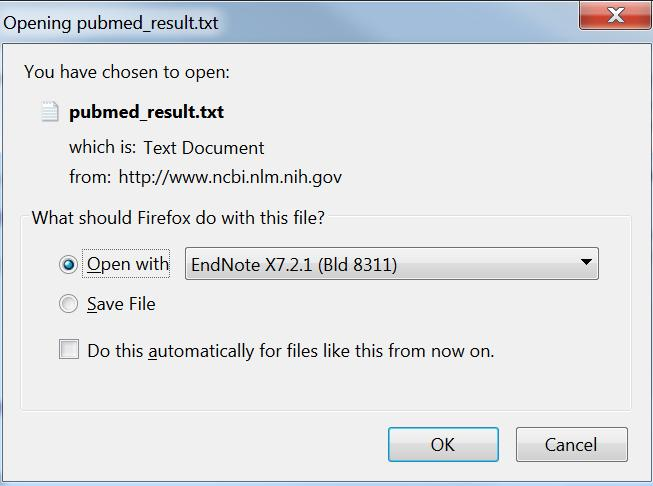 If you are searching PubMed using Firefox you will see the pop up box below once you click on the Create File button.