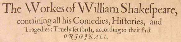 It was called First Folio It contained 36 plays (compiled
