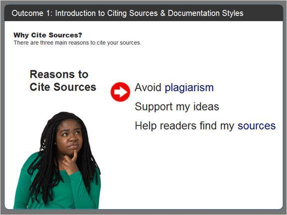 2.2 Outcome 1: Introduction to Citing Sources & Documentation Styles If you