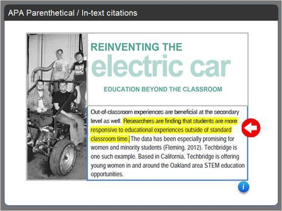 2.4.3 APA Parenthetical / In-text citations For some examples of in-text citations, let's use an article called Reinventing the Electric Car. The author is Mark Mahoney.
