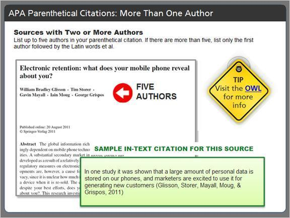 2.4.5 APA Parenthetical Citations: More Than One Author Many times,especially in scholarly publications, you'll find that an article has two or more authors.