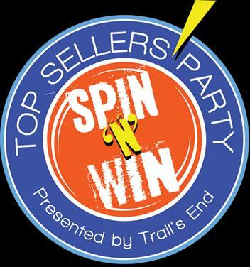 2016 Spin and Win Party!! New in 2016!! We want to recognize all of our top sellers! So in 2016, we are doing exactly that!